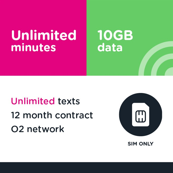 Unlimited mins and text, 10GB (O2) - 12 month