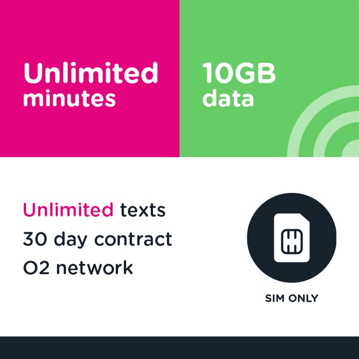 Unlimited mins and text, 10GB (O2) - 30 day