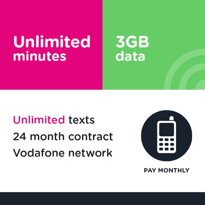 Unlimited mins and text, 3GB (Vodafone)